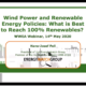 #WWEAwebinar: Wind power and renewable energy policies: What is best to reach 100% RE (recordings available)